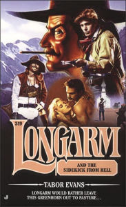 Longarm and the SideKick from Hell (Longarm Series #319) - Tabor Evans