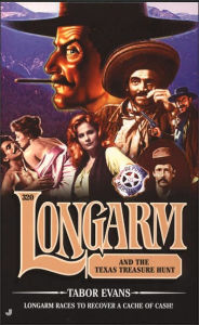 Longarm and the Texas Treasure Hunt (Longarm Series #320) - Tabor Evans