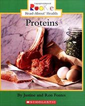 Proteins - Fontes, Justine / Fontes, Ron