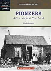 Pioneers: Adventure in a New Land