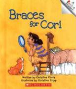 Braces for Cori