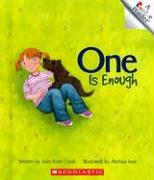 One Is Enough