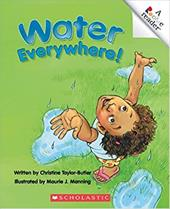 Water Everywhere! - Taylor-Butler, Christine / Manning, Maurie J.