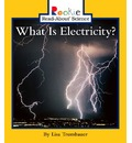 What Is Electricity? - Lisa Trumbauer