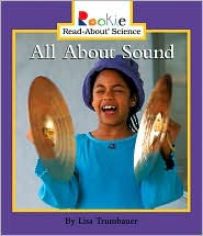 All About Sound - Lisa Trumbauer, Nanci R. Vargus, David Larwa