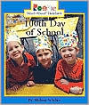 100th Day of School (Rookie Read-about Holidays Series) - Melissa Schiller