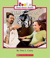 Take Care of Your Eyes - Curry, Don L. / Vargus, Nanci R.