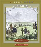 The Mormon Trail - Landau, Elaine
