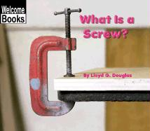 What Is a Screw?