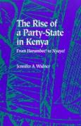 """The Rise of a Party-State in Kenya: From """"Harambee!"""" to """"Nyayo!"""""""