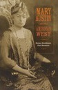 Mary Austin and the American West - Susan Goodman