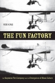 The Fun Factory - Rob King