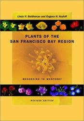 Plants of the San Francisco Bay Region - Linda H. Beidleman and Eugene N. Kozloff