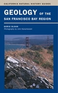 Geology of the San Francisco Bay Region - Sloan, Doris