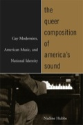 The Queer Composition of America's Sound - Nadine Hubbs