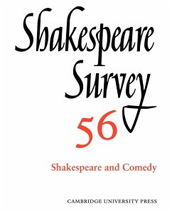 Shakespeare Survey: Volume 56, Shakespeare and Comedy: An Annual Survey of Shakespeare Studies and Production - Herausgeber: Holland, Peter