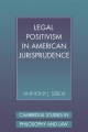 Legal Positivism in American Jurisprudence - Anthony J. Sebok