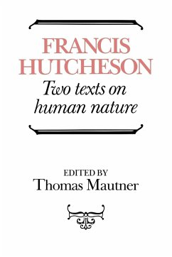 Hutcheson: Two Texts on Human Nature - Hutcheson, Francis