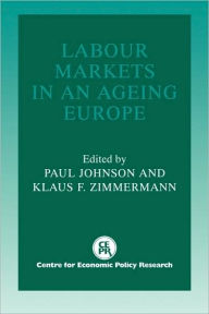 Labour Markets in an Ageing Europe - Paul Johnson