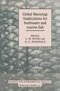 Global Warming: Implications for Freshwater and Marine Fish