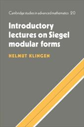 Introductory Lectures on Siegel Modular Forms - Klingen, Helmut