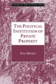 Political Institution of Private Property - Itai Sened