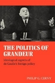 The Politics of Grandeur - Philip G. Cerny