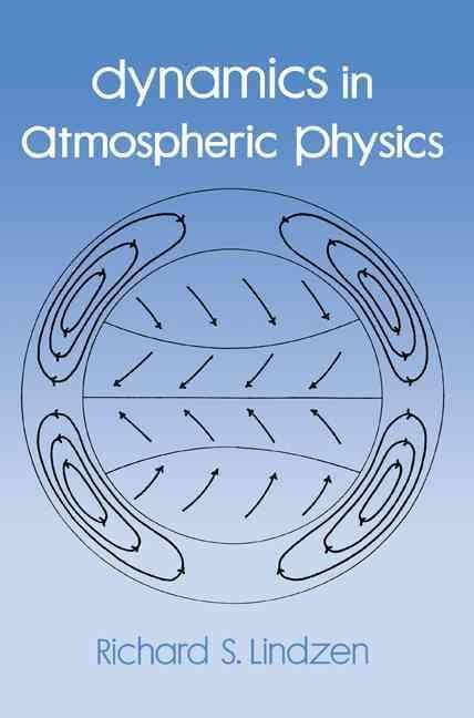 Dynamics in Atmospheric Physics - Richard A. Lindzen