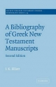 A Bibliography of Greek New Testament Manuscripts - J. K. Elliott
