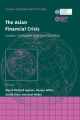 The Asian Financial Crisis - Pierre-Richard Agenor; Marcus H. Miller; David Vines; Axel Weber