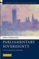 Parliamentary Sovereignty - Professor Jeffrey Goldsworthy