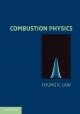 Combustion Physics - Chung K. Law