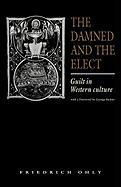 The Damned and the Elect: Guilt in Western Culture