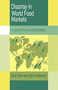 Disarray in World Food Markets: A Quantitative Assessment