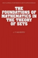 The Foundations of Mathematics in the Theory of Sets - John P. Mayberry