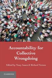 Accountability for Collective Wrongdoing - Isaacs, Tracy / Vernon, Richard