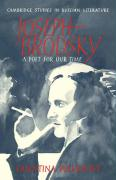 Joseph Brodsky: A Poet for Our Time