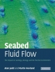 Seabed Fluid Flow - Alan Judd; Martin Hovland