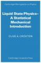 Liquid State Physics - Clive A. Croxton