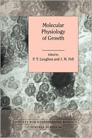 Molecular Physiology of Growth - P. T. Loughna, J. M. Pell