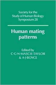 Human Mating Patterns - C. G. N. Mascie-Taylor, A. J. Boyce, Anthony J. Boyce