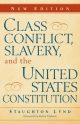 Class Conflict, Slavery, and the United States Constitution - Staughton Lynd