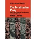 The Totalitarian Party - Aryeh L. Unger