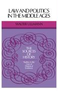 Law and Politics in the Middle Ages