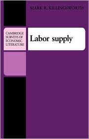 Labor Supply - Mark R. Killingsworth