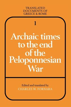 Archaic Times to the End of the Peloponnesian War - Fornara, Charles W.