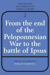 From the End of the Peloponnesian War to the Battle of Ipsus - Harding, Phillip / Harding