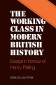 The Working Class in Modern British History - Dr Jay Winter