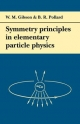 Symmetry Principles Particle Physics - W. M. Gibson; B. R. Pollard