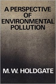A Perspective of Environmental Pollution - M. W. Holdgate